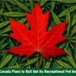 How Canada Plans to Roll Out its Recreational Pot Industry